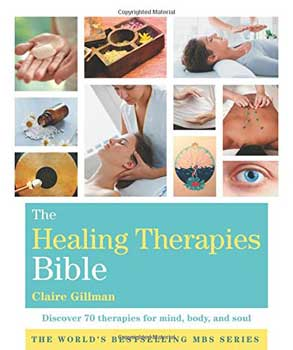 Healing Therapies Bible by Claire Gillman