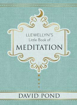 Llewellyn's little book Meditation (hc) by David Pond