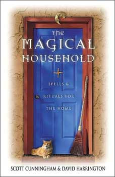 Magical Household by Scott Cunningham & David Harrington