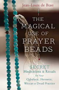 Magical use of Prayer Beads by Jean-Louis De Biasi