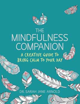 Mindfulness Companion by Sarah Jane Arnold