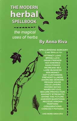Modern Herbal Spellbook  by Anna Riva