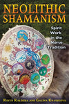 Neolithic Shamanism Norse Tradition by Raven & Galina Krasskova