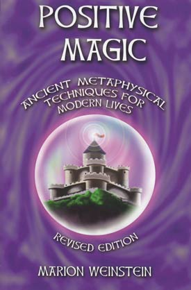 Positive Magic by Marion Weinstein