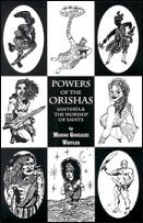 Powers of the Orishas  by Migene Gonzalez-Wippler
