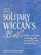 Solitary Wiccan's Bible by Frost & Frost