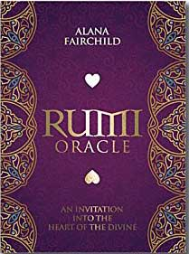 Rumi oracle by Alana Fairchild