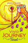 Vivid Journey tarot deck & book by Jessica Alaire