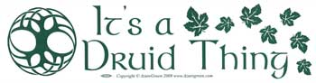 It's A Druid Thing bumper sticker