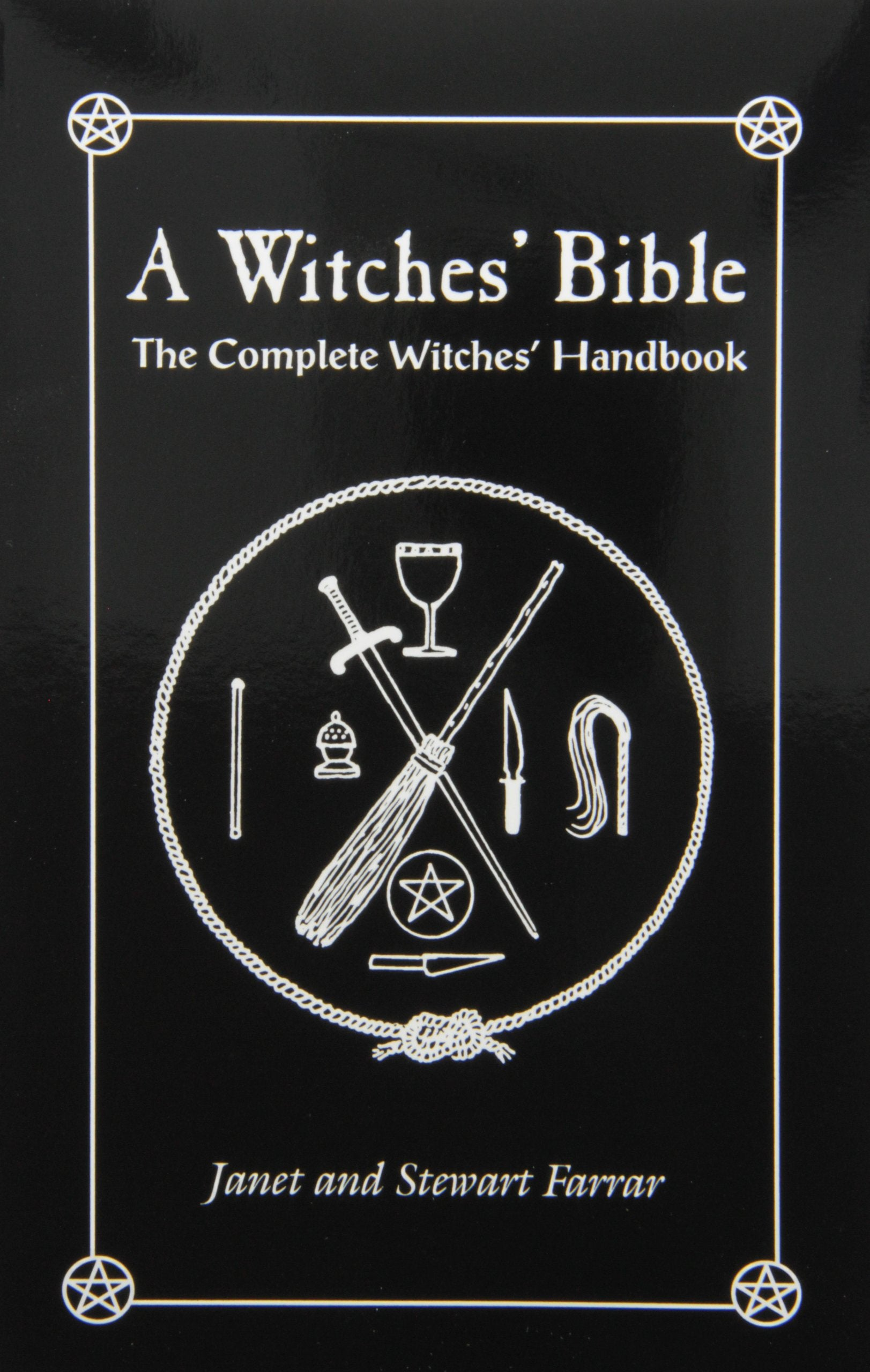 Witches' Bible, The Complete Witches' Handbook by Janet and Stewart Farrar
