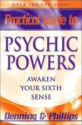Practical Guide To Psychic Powers by Denning & Phillips