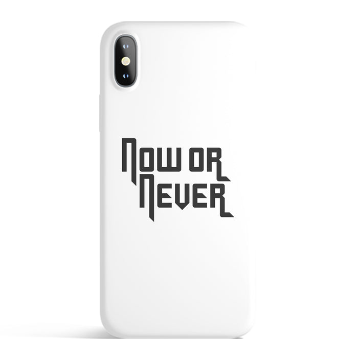 NOW OR NEVER IPHONE CASE (WHITE)