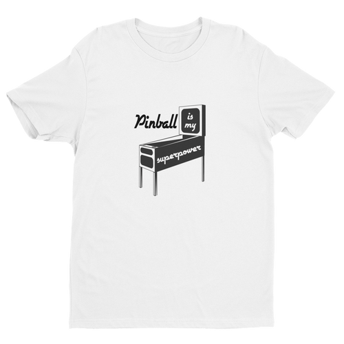 Pinball Is My Super Power Short Sleeve T-Shirt
