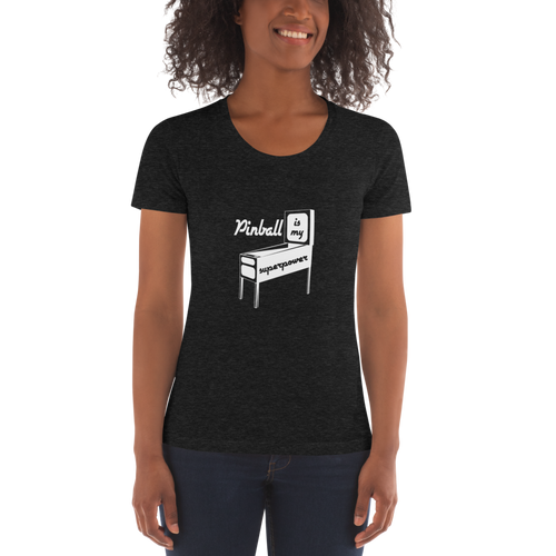 Pinball Is My Superpower Women's Crew Neck T-Shirt