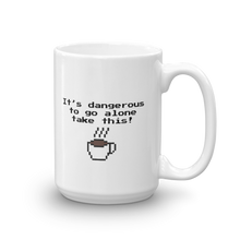 Load image into Gallery viewer, It's Dangerous To Go Alone Mug
