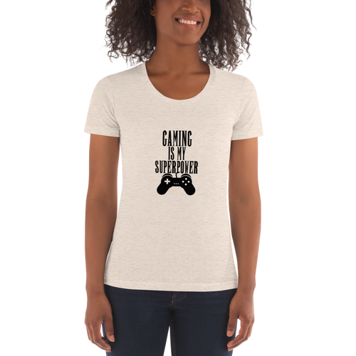 Gaming Is My Superpower Women's Crew Neck T-Shirt