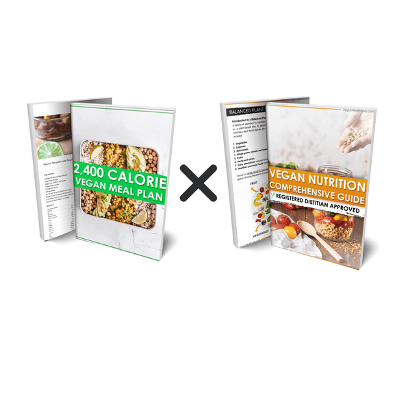 2400 Calorie Vegan Meal Plan x Comprehensive Vegan Nutrition Guide