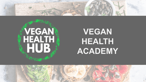 Vegan Health Academy (Coaching) - Vegan Health Hub