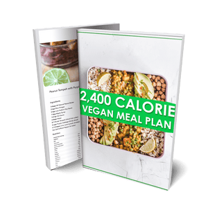 2400 Calorie Vegan Meal Plan & Nutrition Guide