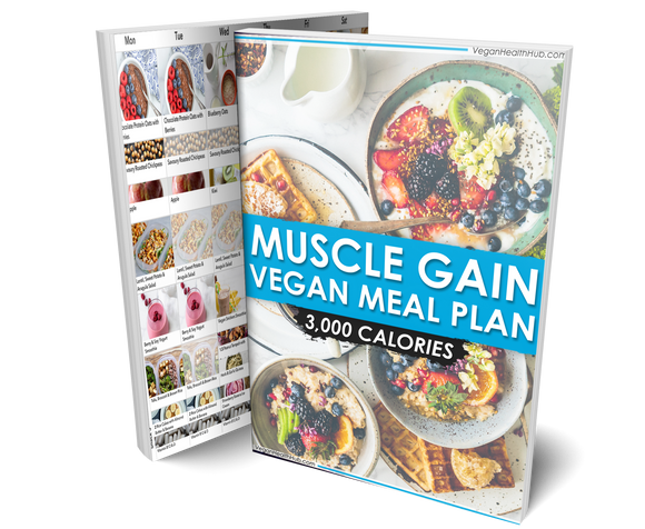 Vegan Muscle Gain Meal Plan & Nutrition Guide