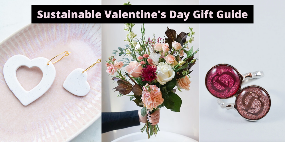 Sustainable Valentine's Day Gift Guide