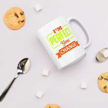Load image into Gallery viewer, I'm Perfect - Mug