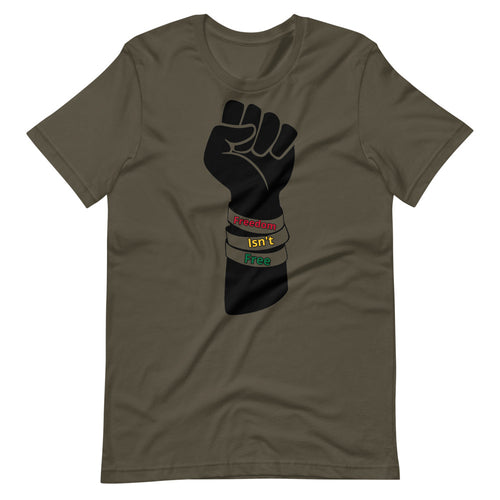 Freedom Isn't Free Fist LARGE - Short-Sleeve Unisex T-Shirt