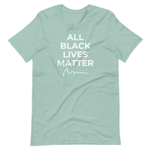 Load image into Gallery viewer, ALL BLACK LIVES MATTER (WHITE FONT) Short-Sleeve Unisex T-Shirt