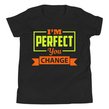 Load image into Gallery viewer, I'm Perfect  - Youth Short Sleeve T-Shirt
