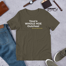 Load image into Gallery viewer, Yous'a WHOLE HOE - Short-Sleeve Unisex T-Shirt