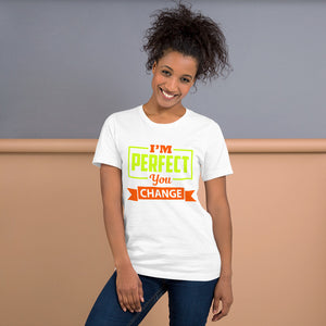 I'm Perfect -  Short-Sleeve Unisex T-Shirt