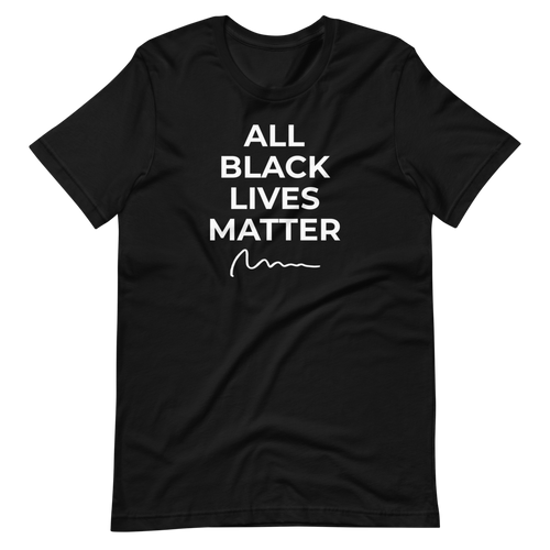 ALL BLACK LIVES MATTER (WHITE FONT) Short-Sleeve Unisex T-Shirt