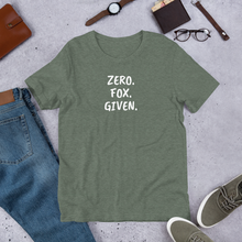 Load image into Gallery viewer, Zero. Fox. Given. - Short-Sleeve Unisex T-Shirt