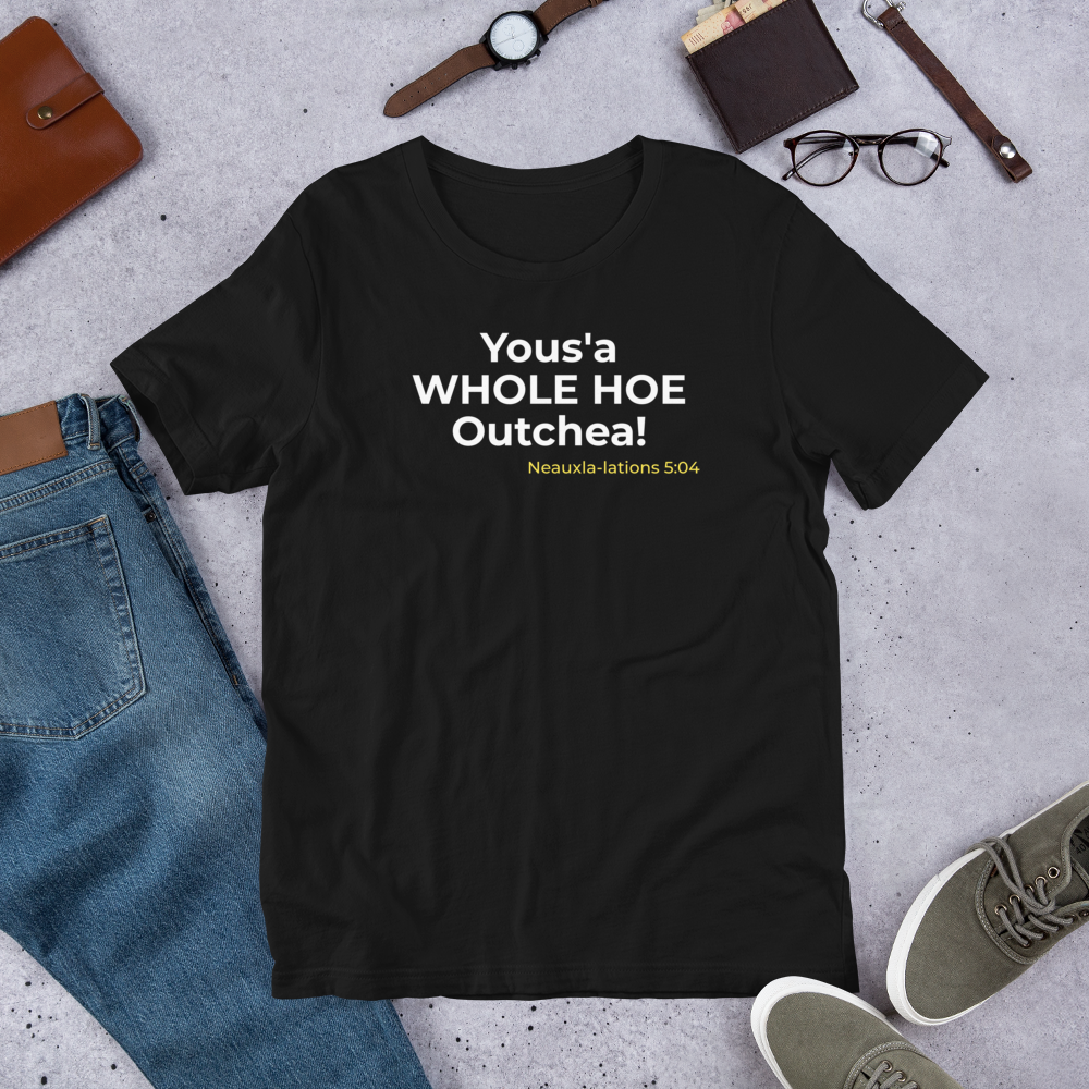 Yous'a WHOLE HOE - Short-Sleeve Unisex T-Shirt