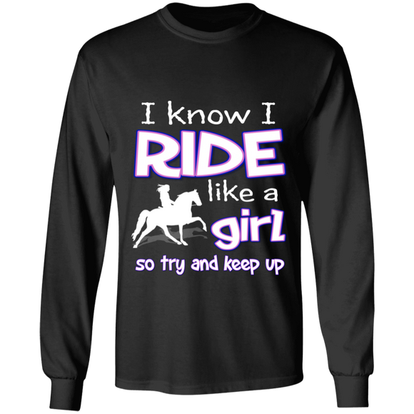I RIDE LIKE A GIRL (TWH PLEASURE) G240 LS Ultra Cotton T-Shirt