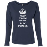 Keep Calm Real Men Buy Ponies (white) NL6931 Next Level Ladies' French Terry Scoop