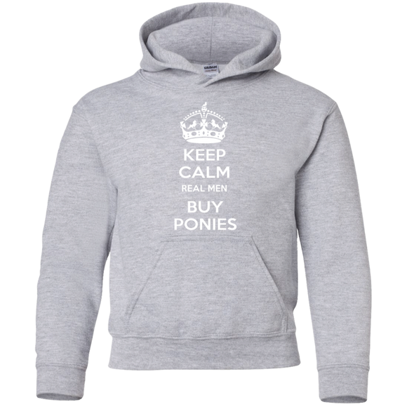 Keep Calm Real Men Buy Ponies (white) G185B Gildan Youth Pullover Hoodie