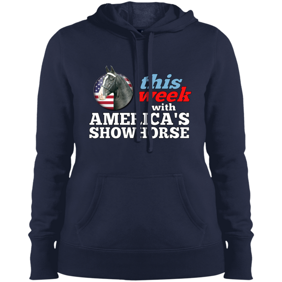 THIS WEEK WITH AMERICA'S SHOWHORSE LST254 Ladies' Pullover Hooded Sweatshirt