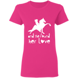 SHE FOUND HER LOVE (TWH performance) white art G500L Gildan Ladies' 5.3 oz. T-Shirt