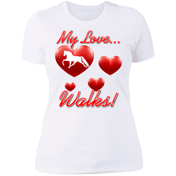 MY LOVE WALKS (Pleasure) NL3900 Ladies' Boyfriend T-Shirt