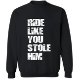 RIDE LIKE YOU STOLE HIM (10 STYLES)