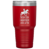 HAPPILY EVER AFTER (TWH Pleasure) 30 Ounce Vacuum Tumbler
