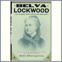 Belva Lockwood: The Woman - Har