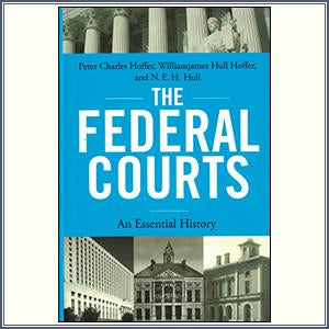 The Federal Courts: An Essentia