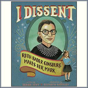 I Dissent: RBG Makes Her Mark