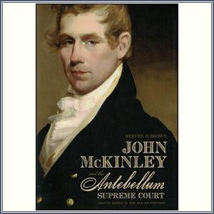 John McKinley and the Antebellu