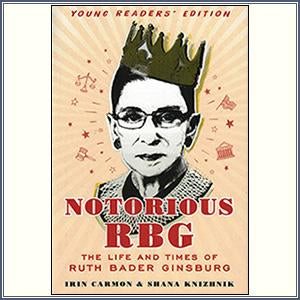 Notorious RBG: Young Readers'