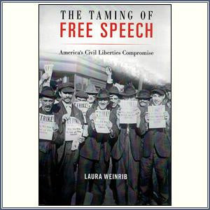 The Taming of Free Speech