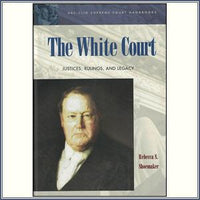 The White Court: Justices, Ruli