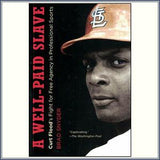 A Well Paid Slave: Curt Flood's